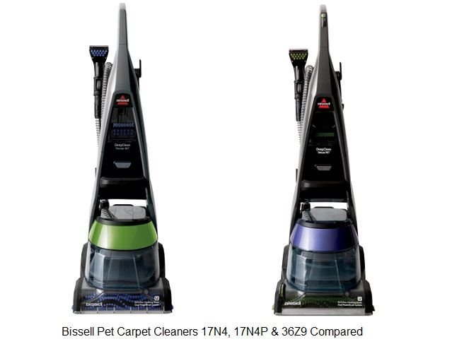 Bissell Pet Carpet Cleaners 17n4 17n4p Amp 36z9 Compared
